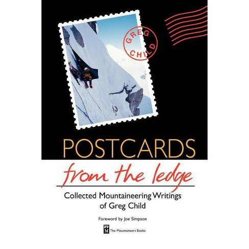 Postcards from the Ledge - by  Greg Child (Paperback) - image 1 of 1