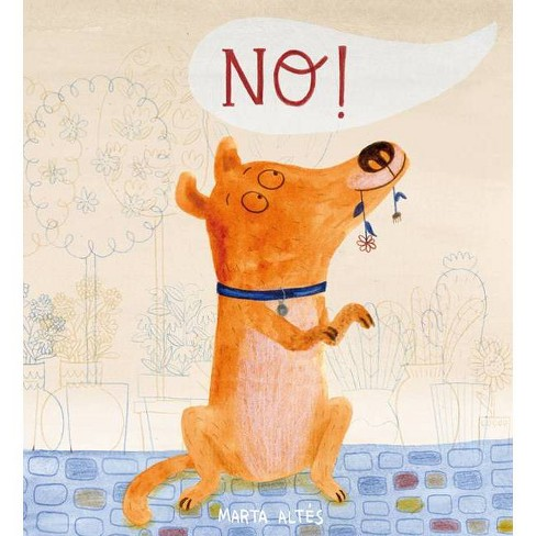 No! - (Child's Play Library) by  Marta Altes (Paperback) - image 1 of 1