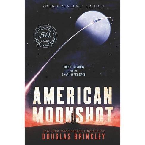 American Moonshot - by  Douglas Brinkley (Hardcover) - image 1 of 1