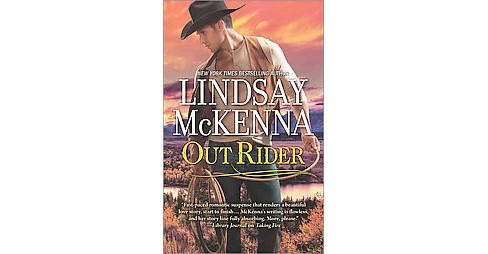 Out Rider (Paperback) (Lindsay McKenna) - image 1 of 1