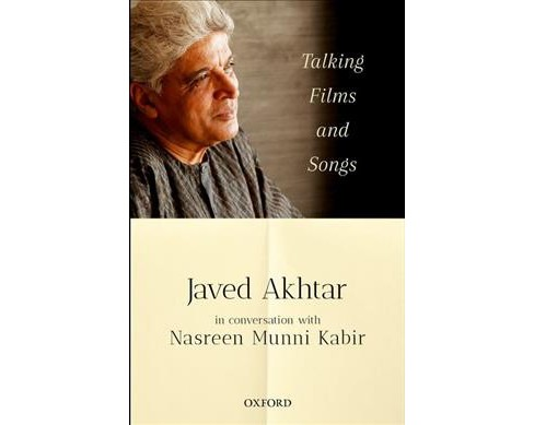 Talking Films and Songs : Javed Akhtar in Conversation With Nasreen Munni Kabir -  (Paperback) - image 1 of 1