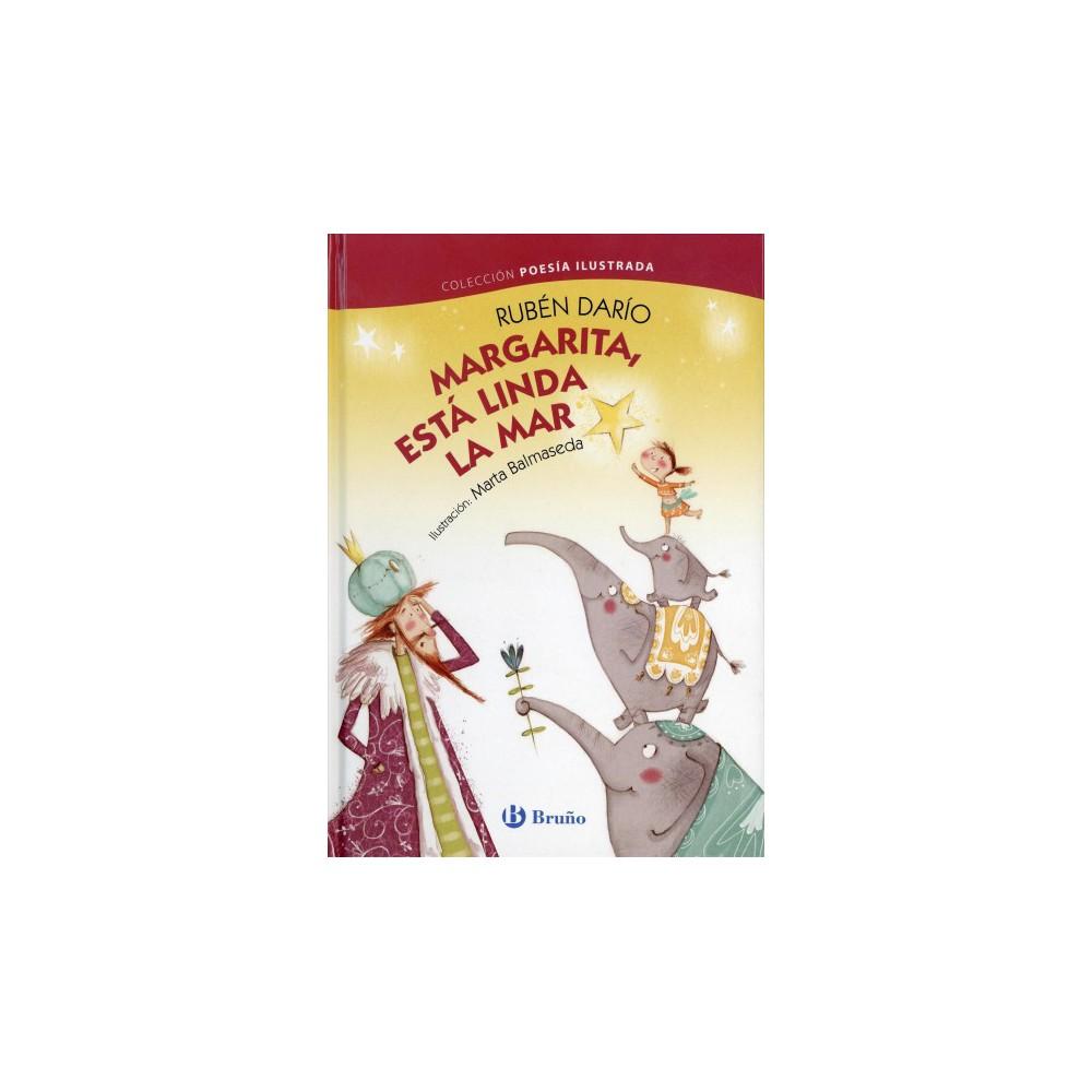 Margarita, esta linda la mar / Margarita - by Ruben Dario (Hardcover)