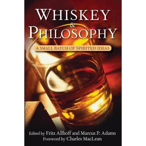 Whiskey and Philosophy - (Epicurean) (Paperback) - image 1 of 1