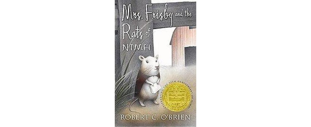 Mrs. Frisby and the Rats of Nimh (Anniversary) (Hardcover...