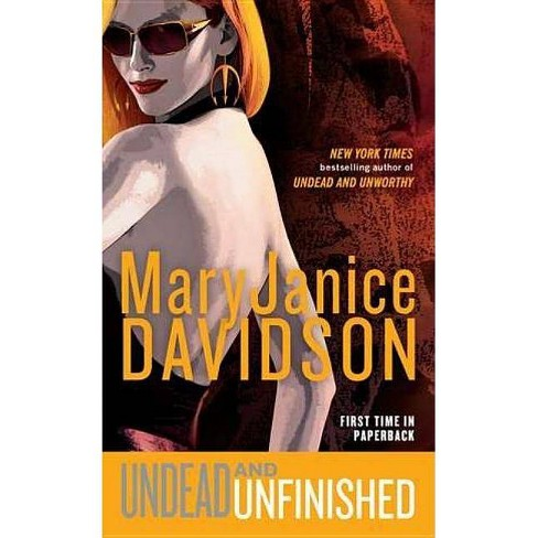 Undead and Unfinished - (Queen Betsy) by  Maryjanice Davidson (Paperback) - image 1 of 1