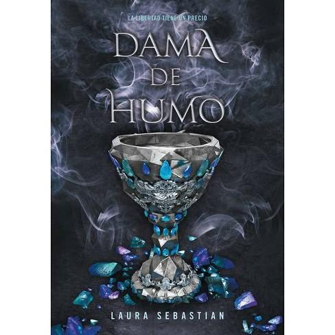 Dama de Humo / Lady Smoke - (Princesa de Cenizas) by  Laura Sebastian (Paperback) - image 1 of 1