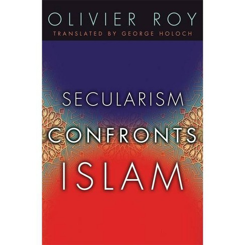 Secularism Confronts Islam - by  Olivier Roy (Paperback) - image 1 of 1