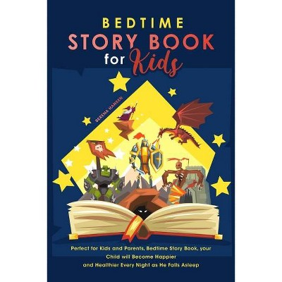 Bedtime Story Book for Kids - by  Serena Hansen (Paperback)