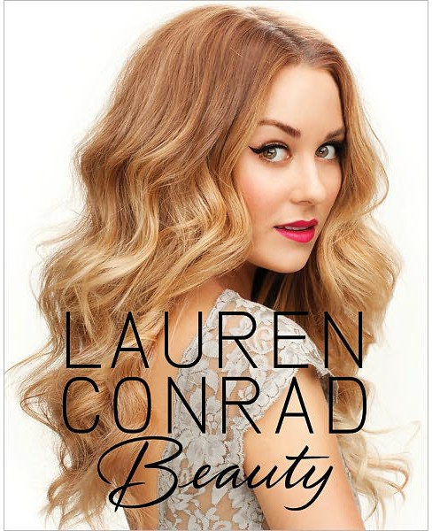 Beauty (Hardcover) by Lauren Conrad, Kristin Ess, Amy Nadine - image 1 of 1
