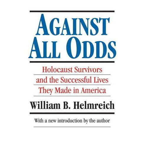 Against All Odds - (Library of Conservative Thought) 2nd Edition by  William B Helmreich (Paperback) - image 1 of 1