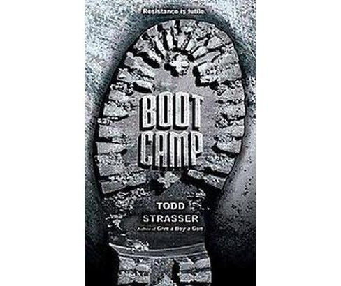 Boot Camp (Reissue) (Paperback) (Todd Strasser) - image 1 of 1