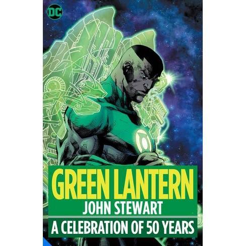 Green Lantern: John Stewart - A Celebration of 50 Years - by  Geoff Johns & Len Wein (Hardcover) - image 1 of 1