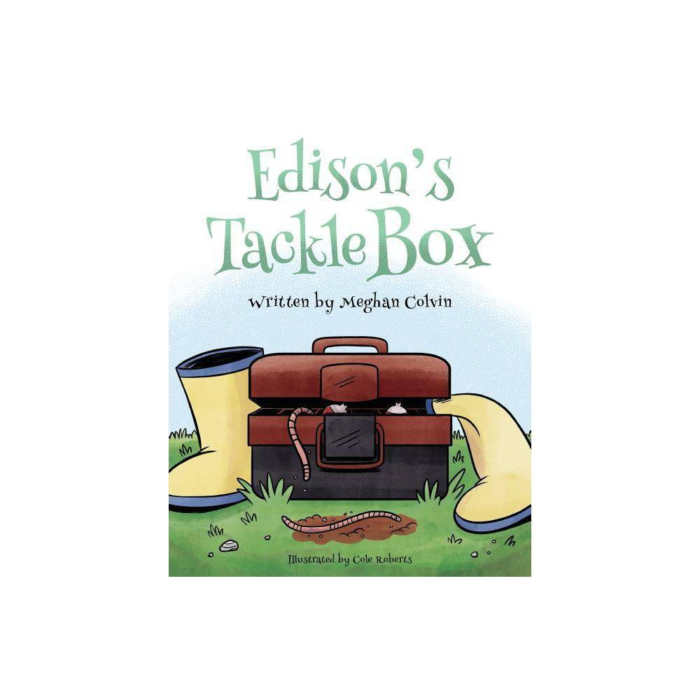 Edison S Tackle Box By Meghan Colvin Paperback