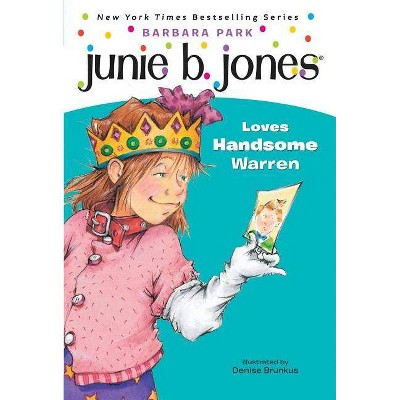Junie B. Jones Loves Handsome Warren ( Junie B. Jones) (Paperback) by Barbara Park