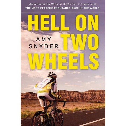 Hell on Two Wheels - by  Amy Snyder (Paperback) - image 1 of 1