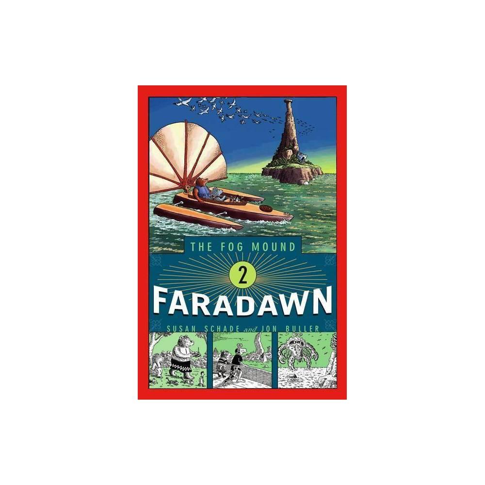 Faradawn Fog Mound Paperback By Susan Schade Paperback