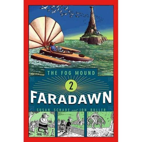 Faradawn - (Fog Mound (Paperback)) by  Susan Schade (Paperback) - image 1 of 1