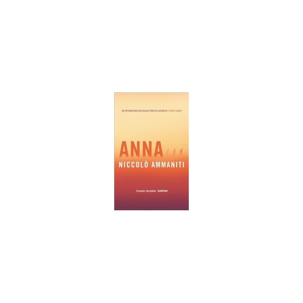 Anna - by Niccolo Ammaniti (Paperback)
