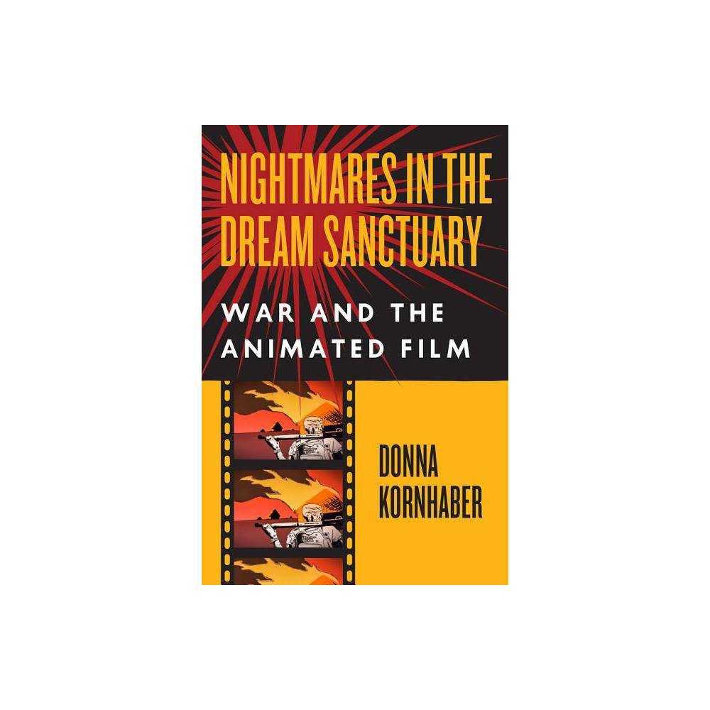 Nightmares in the Dream Sanctuary - by Donna Kornhaber (Hardcover) was $34.99 now $24.49 (30.0% off)