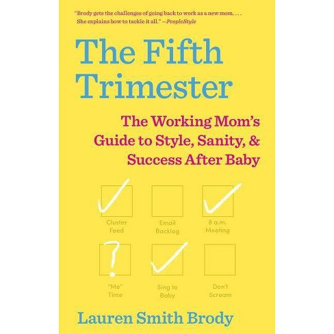 The Fifth Trimester - by  Lauren Smith Brody (Paperback) - image 1 of 1