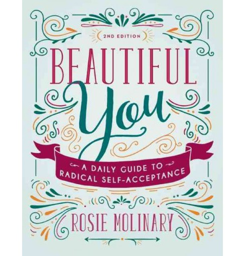 Beautiful You : A Daily Guide to Radical Self-Acceptance (Paperback) (Rosie Molinary) - image 1 of 1