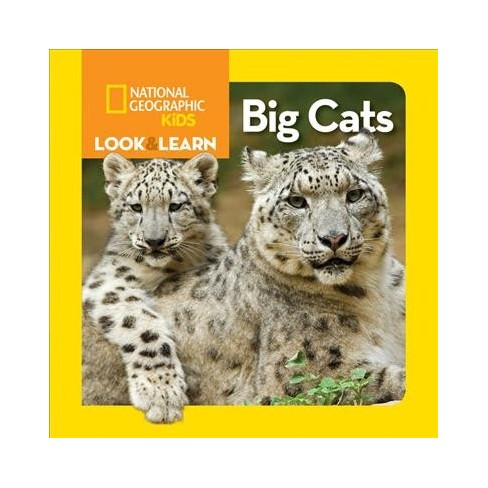 National Geographic Kids Look and Learn: Big Cats - (Look & Learn) (Board_book) - image 1 of 1