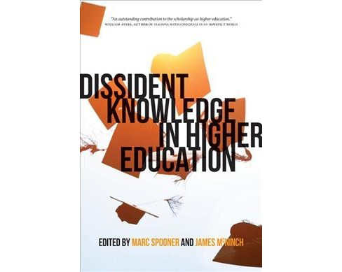 Dissident Knowledge in Higher Education -  (Paperback) - image 1 of 1