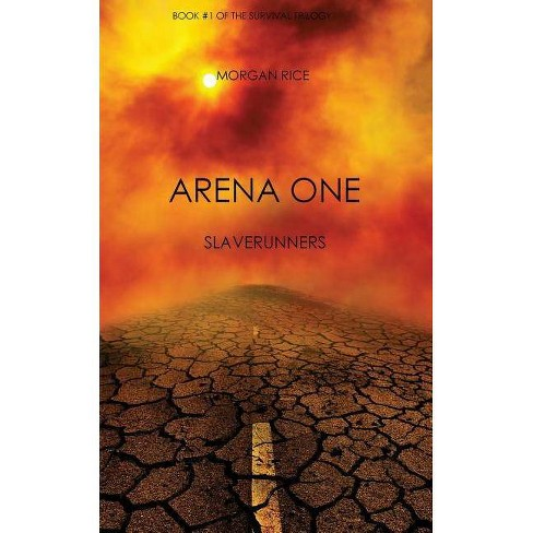 Arena One - by  Morgan Rice (Paperback) - image 1 of 1