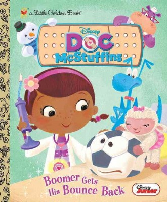 Boomer Gets His Bounce Back ( Little Golden Books: Doc McStuffins) (Hardcover) by Andrea Posner-Sanchez