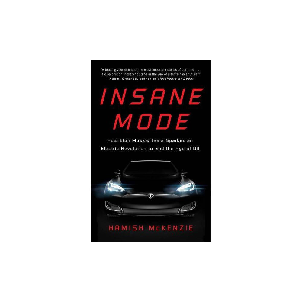Insane Mode - by Hamish Mckenzie (Paperback)