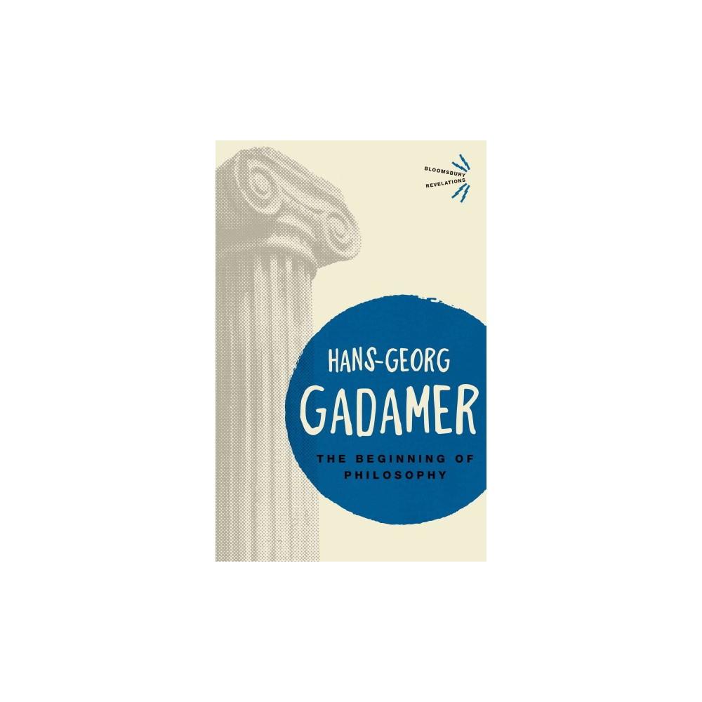 Beginning of Philosophy (Reprint) (Paperback) (Hans-Georg Gadamer)