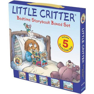 Little Critter Bedtime Storybook Set : The Lost Dinosaur Bone / Just Big Enough / Just One More Pet / - by Mercer Mayer