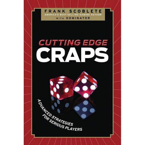 Cutting Edge Craps - by  Frank Scoblete (Paperback) - image 1 of 1