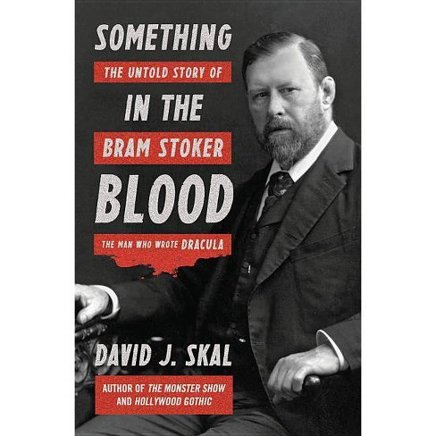 Something in the Blood - by  David J Skal (Hardcover) - image 1 of 1