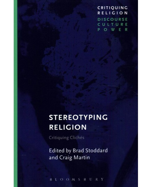 Stereotyping Religion : Critiquing Cliches -  (Paperback) - image 1 of 1