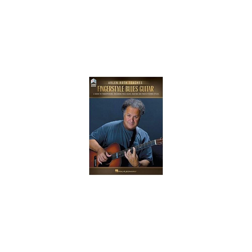 Arlen Roth Teaches Fingerstyle Blues Guitar - Pap/Psc (Paperback)
