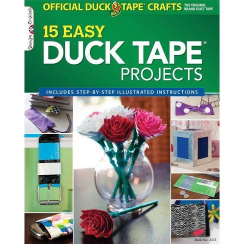 The Official Duck Tape Craft Book, Volume 1 - (Design Originals) (Paperback) - image 1 of 1