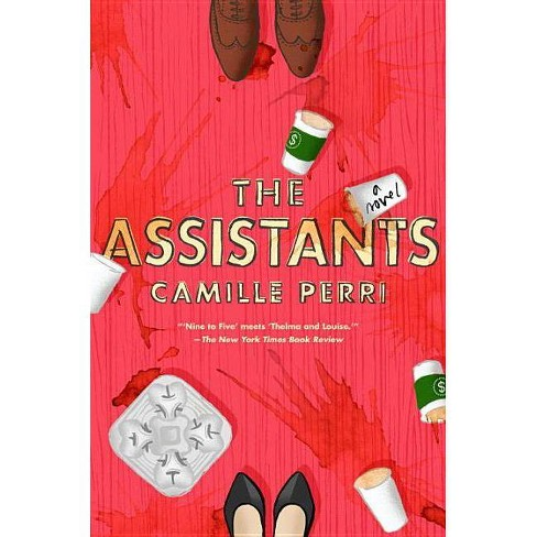 Assistants (Reprint) (Paperback) (Camille Perri) - image 1 of 1