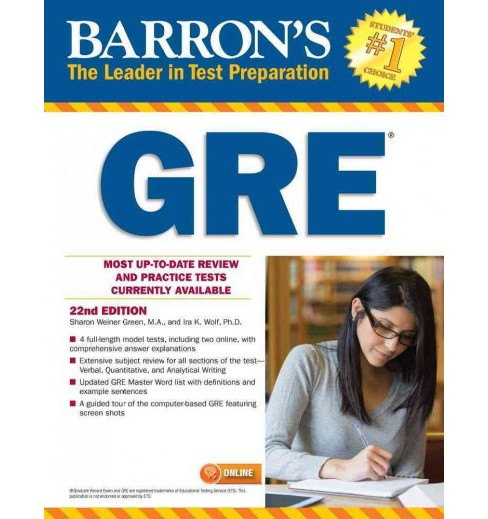 Barron's GRE (Paperback) (Sharon Weiner Green & Ph.D. Ira K. Wolf) - image 1 of 1