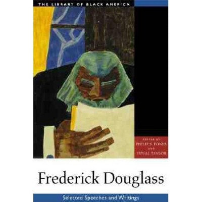 Frederick Douglass - (Library of Black America) Abridged by  Philip S Foner & Yuval Taylor (Paperback)