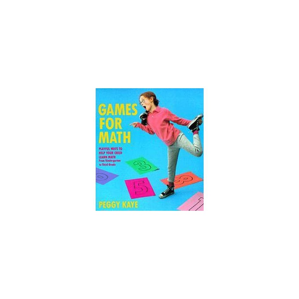 Games for Math : Playful Ways to Help Your Child Learn Math from Kindergarten to Third Grade (Paperback)