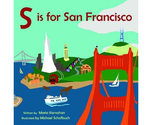 S Is for San Francisco (Hardcover) (Maria Kernahan) - image 1 of 1