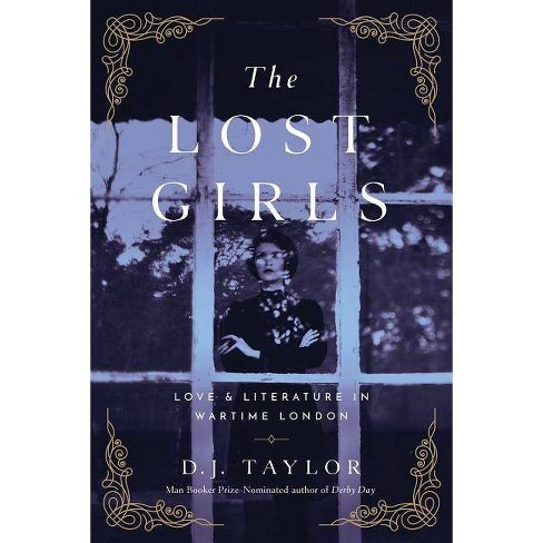 The Lost Girls - by  D J Taylor (Hardcover) - image 1 of 1