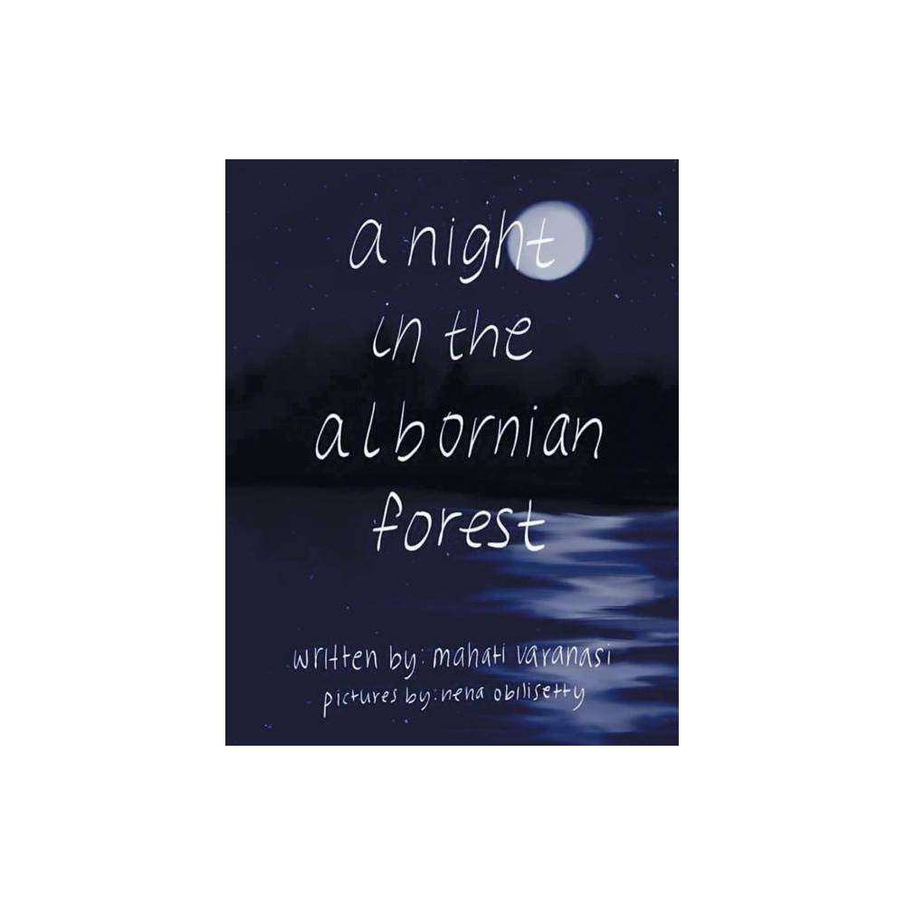 A Night In The Albornian Forest By Mahati Varanasi Paperback