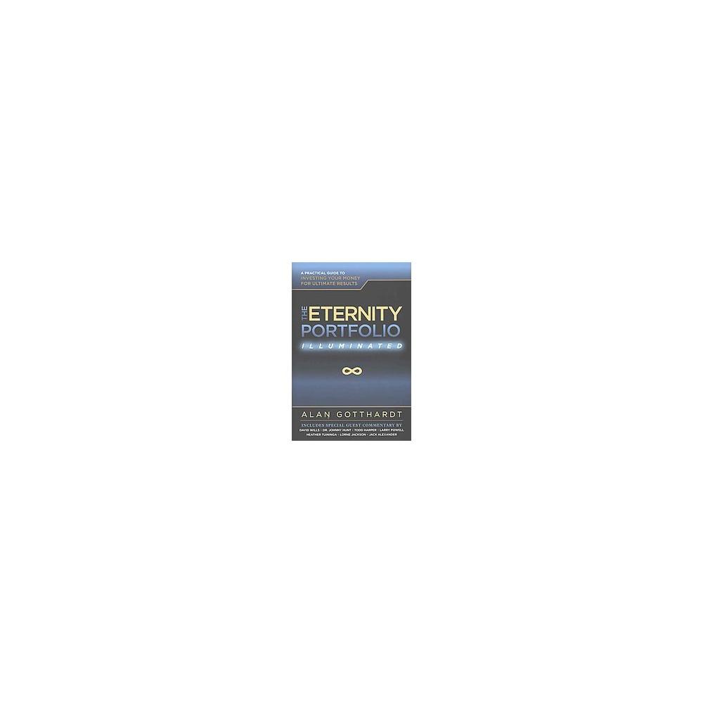 Eternity Portfolio : Illuminated (Hardcover) (Alan Gotthardt)
