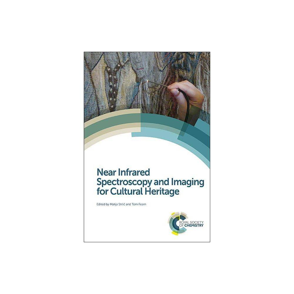 Near Infrared Spectroscopy and Imaging for Cultural Heritage - (Hardcover)