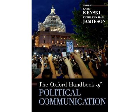 Oxford Handbook of Political Communication (Hardcover) - image 1 of 1