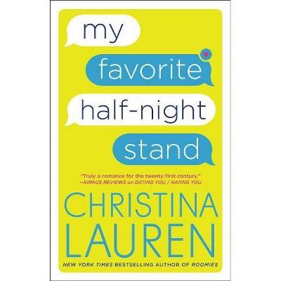 My Favorite Half-night Stand -  by Christina Lauren (Paperback)
