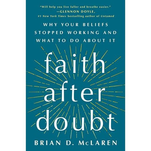Faith After Doubt - by  Brian D McLaren (Hardcover) - image 1 of 1