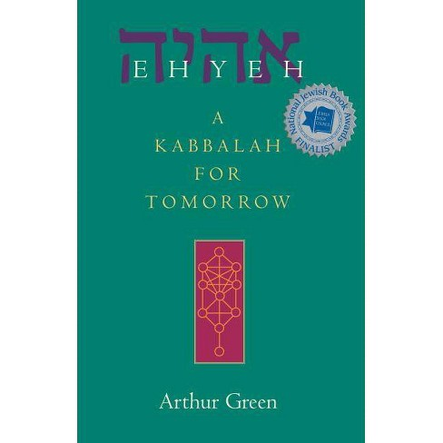 Ehyeh - by  Arthur Green (Paperback) - image 1 of 1